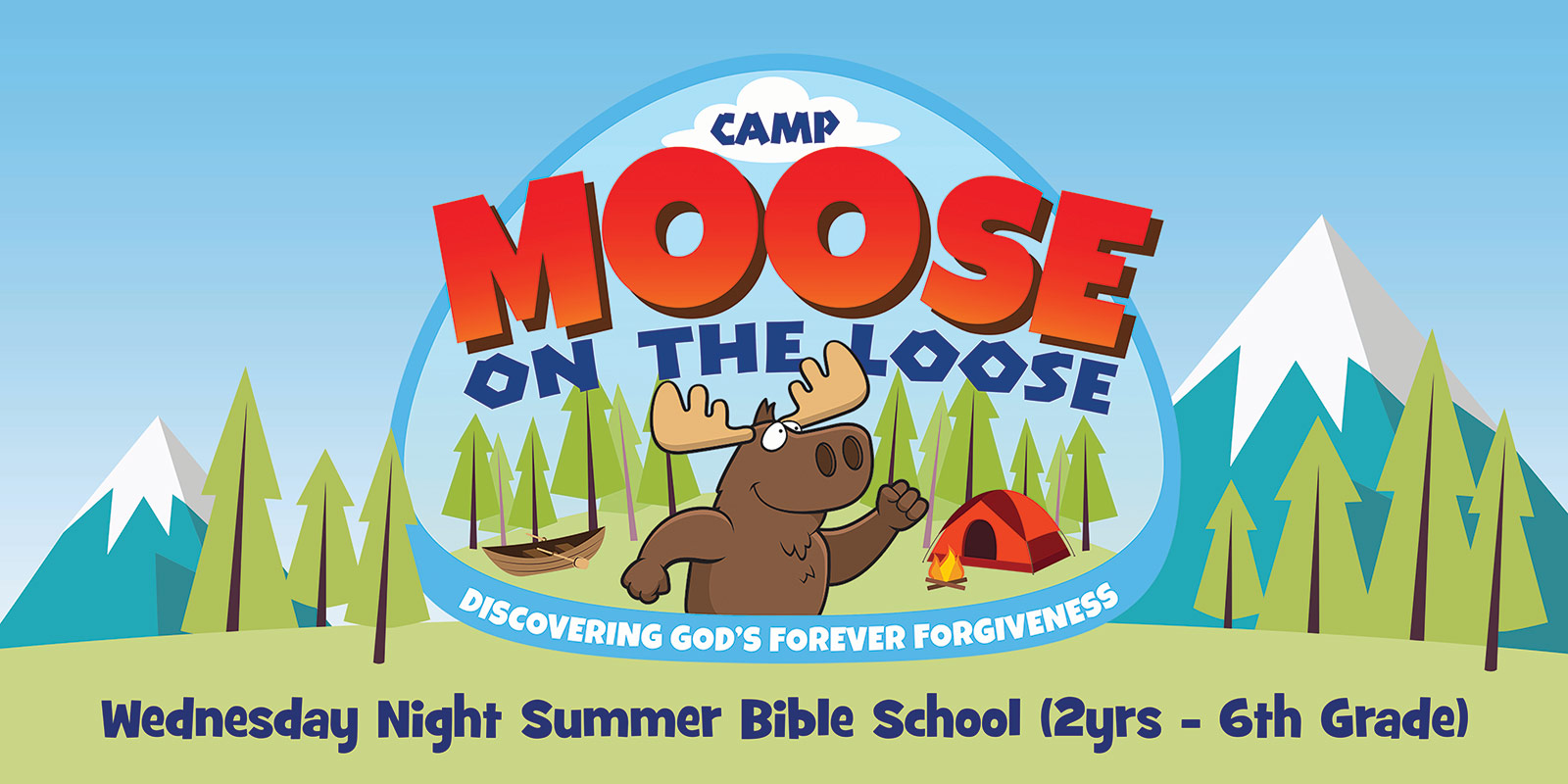 Moose On The Loose Vbs Banner Compel Graphics Amp Printing